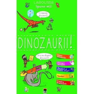 Spune-mi! Dinozaurii!