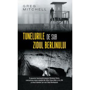 Tunelurile de sub zidul Berlinului (ediție de buzunar)