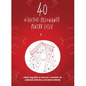40 de lecturi pasionante pentru liceu. Vol. 1