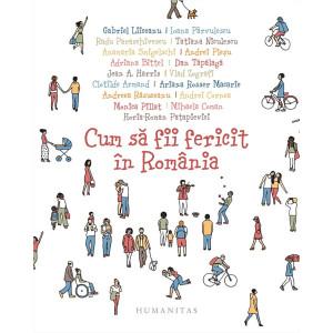 Cum să fii fericit în România