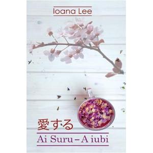 Ai Suru. A iubi Vol. 1