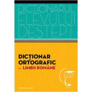 Dicționarul elevului deștept. Dicționar ortografic al limbii române