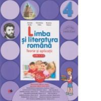 Limba și literatura română. Teorie și aplicații. Clasa a IV-a
