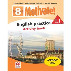 Motivate! English Practice L1. Activity book. Lecția de engleză - Clasa 8
