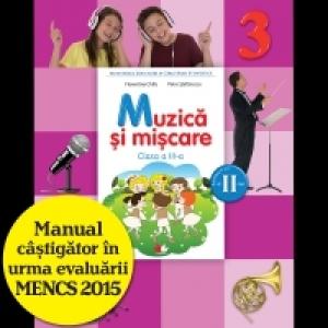Muzică și mișcare. Manual pentru clasa a III-a. Semestrul II (conține CD)