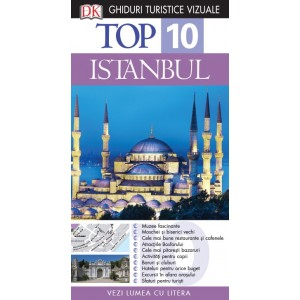 TOP 10. Istanbul - ghid turistic vizual