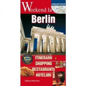 Weekend la Berlin. Ghid turistic