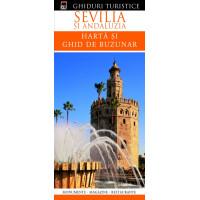 Ghiduri turistice - Sevilia și Andaluzia - Hartă și ghid de buzunar