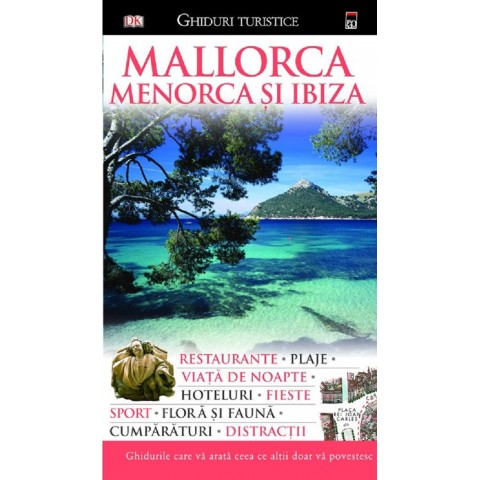 Mallorca, Menorca și Ibiza - Ghiduri turistice