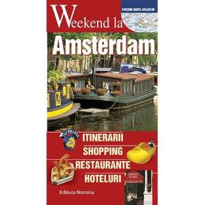 Weekend la Amsterdam. Ghid turistic