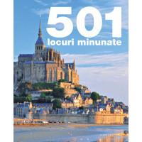 501 Locuri minunate