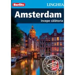 Amsterdam - începe călătoria