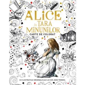 Alice în țara minunilor. Carte de colorat. Cu ilustrațiile originale ale lui Sir John Tenniel
