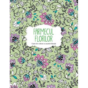 Farmecul florilor. Carte de colorat cu motive florale