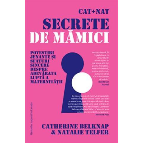 Cat + Nat. Secrete de mămici