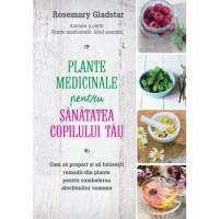 Plante medicinale pentru sănătatea copilului