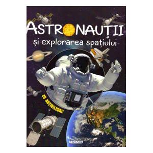 Cosmos: astronauții și explorarea spațiului