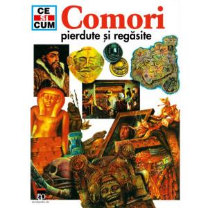 Ce și cum - Comori pierdute și regăsite