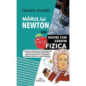 Mărul lui Newton sau Despre cum Gândim Fizica