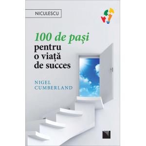 100 de paşi pentru o viaţă de succes