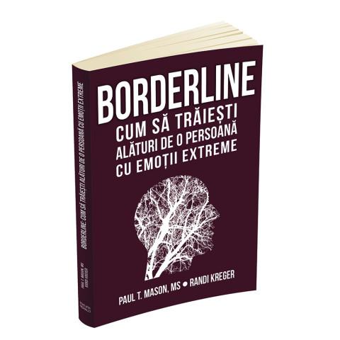 Borderline: cum să trăiești alături de o persoană cu emoții extreme