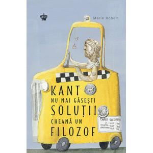 Kant nu mai găsești soluții cheamă un filozof