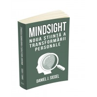 Mindsight: nouă știință a transformării personale
