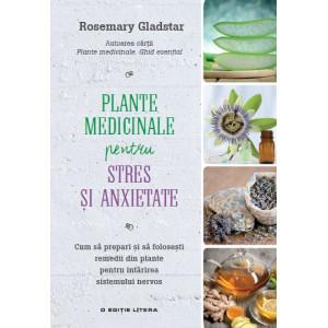 Remedii din plante.Plante medicinale pentru stres și anxietate