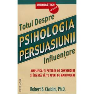 Psihologia persuasiunii - totul despre influențare