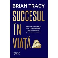 Succesul în viaţă - ediție revizuită