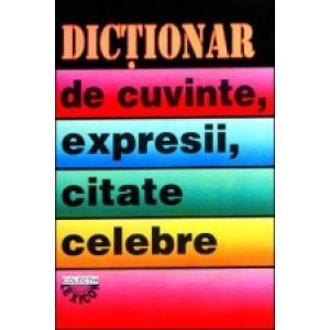 Dicționar de cuvinte, expresii, citate celebre