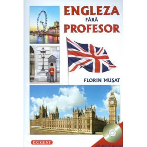 Engleză fără profesor (CD Audio Inclus)