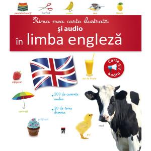 Prima mea carte ilustrată și audio în limba engleză