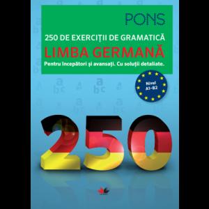 Limba germană. 250 de exerciții de gramatică. Pons