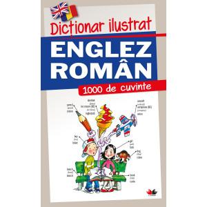 Dicționar ilustrat englez-român. 1000 de cuvinte