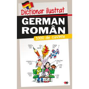 Dicționar ilustrat german-român. 1000 de cuvinte