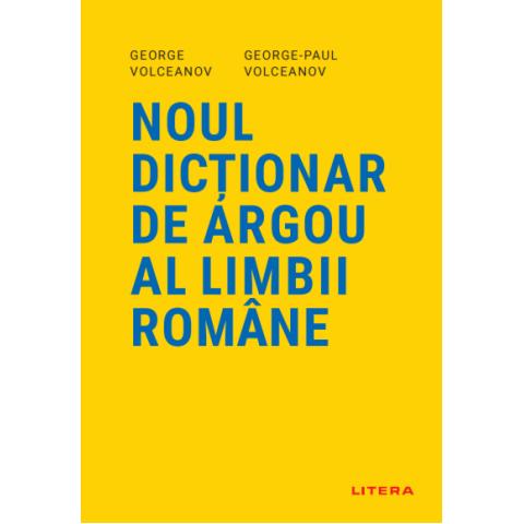 Noul dicționar de argou al limbii române