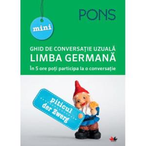 Limba germană. Mini ghid de conversație uzuală. Pons