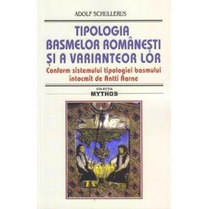 Tipologia basmelor românești și a variantelor lor