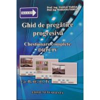 Ghid de pregătire progresivă - Chestionare complete DRPCIV