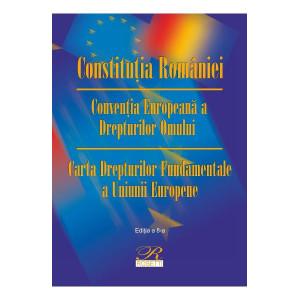 Constituția României. Convenția Europeană a Drepturilor Omului