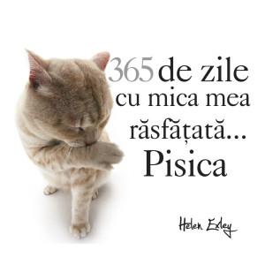 """Calendarul """"365 de zile cu mica mea răsfățată... Pisica"""""""
