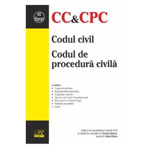 Codul civil. Codul de procedură civilă ( Ediția a 6-a actualizată la 6 aprilie 2019)