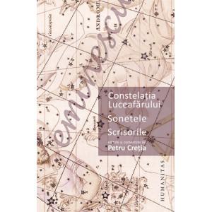 Constelaţia Luceafărului. Sonetele. Scrisorile