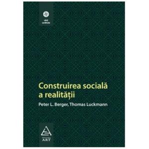 Construirea socială a realităţii