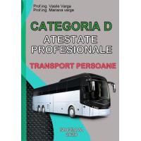 Atestate Profesionale. Categoria D. Transport Persoane