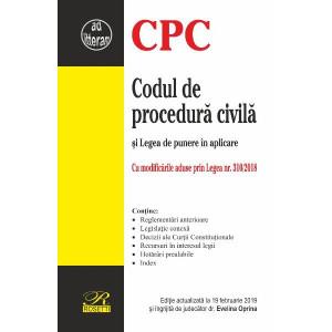 Codul de procedură civilă și Legea de punere în aplicare (Ediție actualizată la 19 februarie 2019)