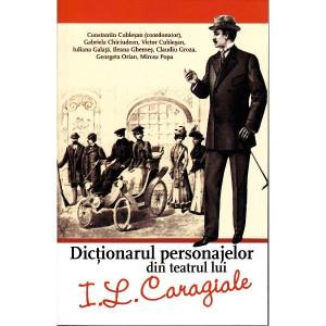 Dicționarul personajelor din teatrul lui I. L. Caragiale