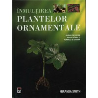 Înmulțirea plantelor ornamentale