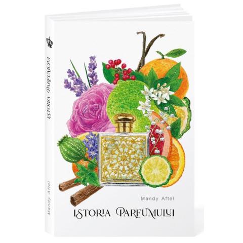Istoria parfumului ed.2